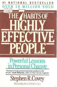 The7 Habits of Highly Effective Peopl
